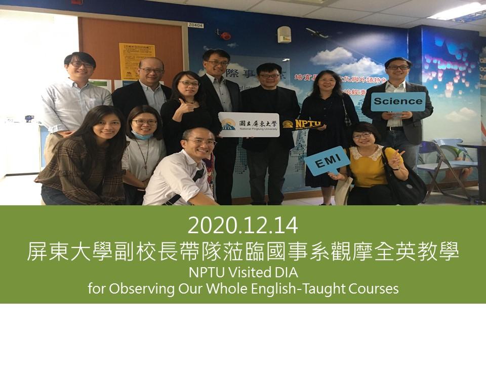 2020.12.14屏東大學副校長帶隊蒞臨國事系觀摩全英教學NPTU Visited DIA for Observing Our Whole English-Taught Courses(另開新視窗)